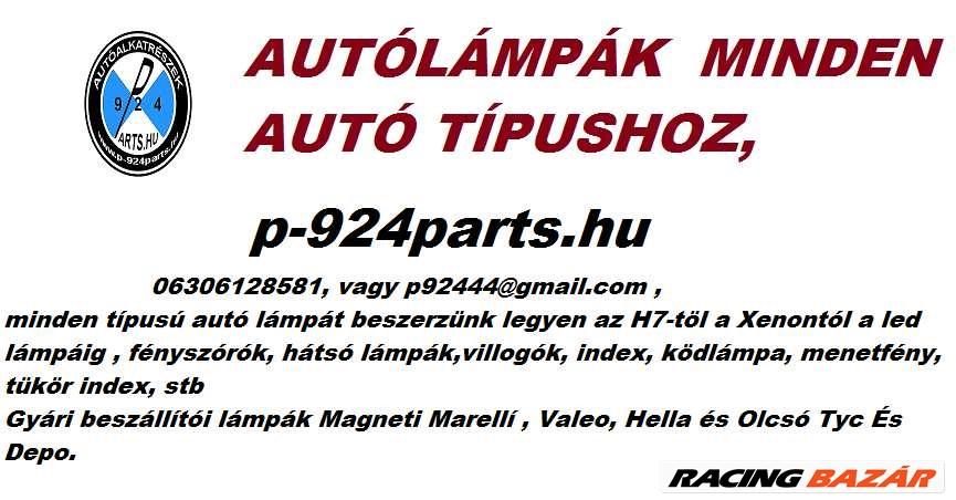 Autó lámpák minden Ford típushoz kedvezményesen,http://p-924parts.hu/  1. kép